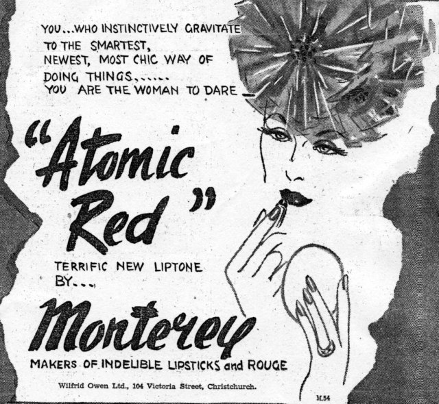 The atomic age was seen as an exciting and sophisticated new era, as evidenced by Monterey's advertisements for Atomic Red lipstick. New Zealand Listener, 15 Feb. 1946 and 8 Mar. 1946.
